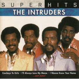 Super Hits - The Intruders