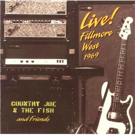 Live! Fillmore West 1969 - Country Joe And The Fish