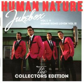 Jukebox Vol I + Gimme Some Lovin' Vol II (The Collectors Edition) - Human Nature