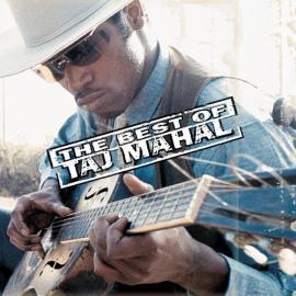 The Best Of Taj Mahal - Taj Mahal