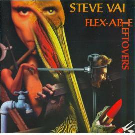 Flex-Able Leftovers - Steve Vai