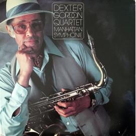 Manhattan Symphonie - Dexter Gordon Quartet