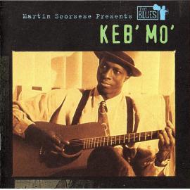Martin Scorsese Presents The Blues - Keb Mo