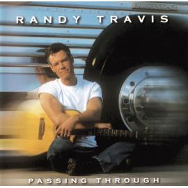 Passing Through - Randy Travis