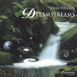 Dreamstreams - Dean Evenson