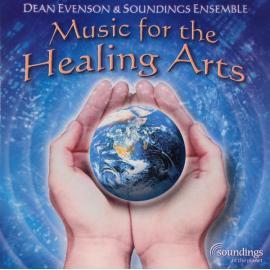 Music For The Healing Arts - Dean Evenson
