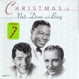 Christmas With Nat, Dean And Bing - Nat King Cole