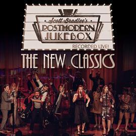 The New Classics - Scott Bradlee & Postmodern Jukebox