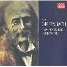 Orpheus In The Underworld = Orpheus In Der Unterwelt - Jacques Offenbach
