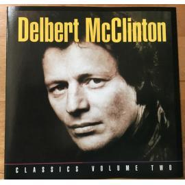 Classics Volume Two - Delbert McClinton