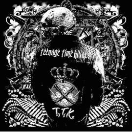 Greatest Hits Vol. 1  - Teenage Time Killers