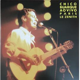 Chico Buarque Ao Vivo Paris Le Zenith  - Chico Buarque
