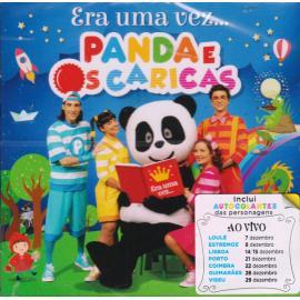 Era uma Vez... - Panda E Os Caricas