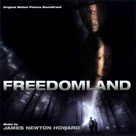 Freedomland (Original Motion Picture Soundtrack) - James Newton Howard