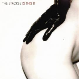 Is This It - The Strokes