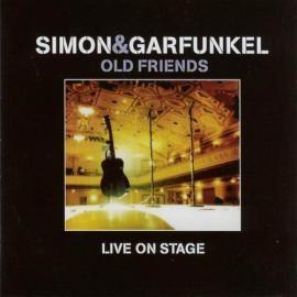Old Friends - Live On Stage - Simon & Garfunkel