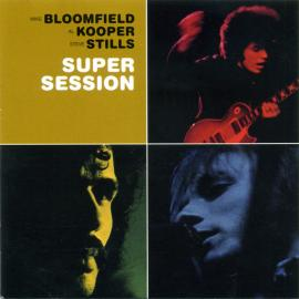 Super Session - Mike Bloomfield
