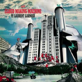 The Cloud Making Machine - Laurent Garnier