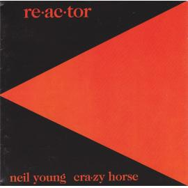 Reactor - Neil Young & Crazy Horse