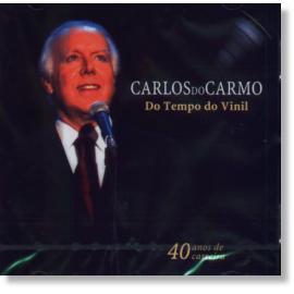 Do Tempo Do Vinil - Carlos Do Carmo