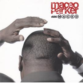 Dial: Maceo - Maceo Parker