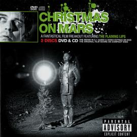 Christmas On Mars (A Fantastical Film Freakout Featuring The Flaming Lips) - The Flaming Lips