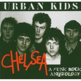 Urban Kids - A Punk Rock Anthology - Chelsea