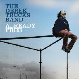 Already Free - The Derek Trucks Band