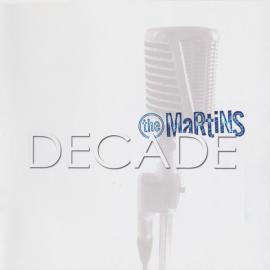Decade - The Martins