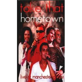 HOMETOWN-LIVE AT MANCHESTER-VHS - Take That