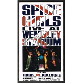 Live At Wembley Stadium Plus Back In Britain! Exclusive Interviews - Spice Girls