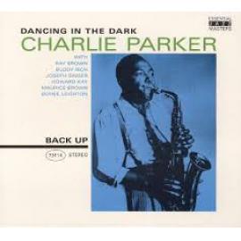 Dancing In The Dark - Charlie Parker