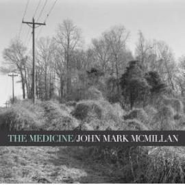 The Medicine - John Mark McMillan