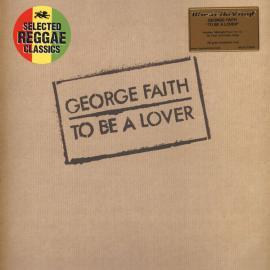 To Be A Lover - George Faith