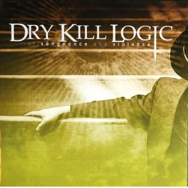 Of Vengeance And Violence - Dry Kill Logic