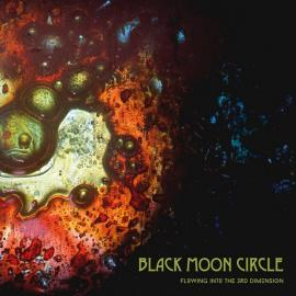 The Studio Jams Vol III: Flowing Into The 3rd Dimension - Black Moon Circle