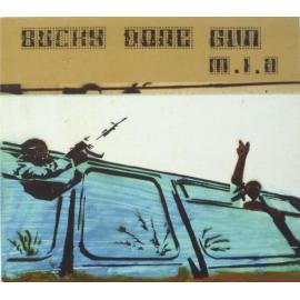 Bucky Done Gun - M.I.A.