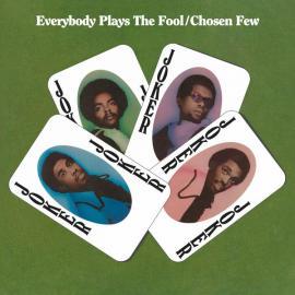 Everybody Plays The Fool - The Chosen Few