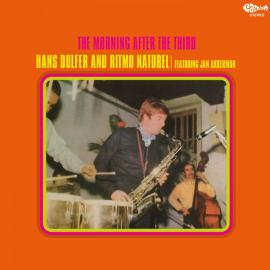 The Morning After The Third - Hans Dulfer And Ritmo Natural