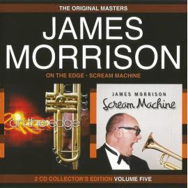 On The Edge / Scream Machine - James Morrison