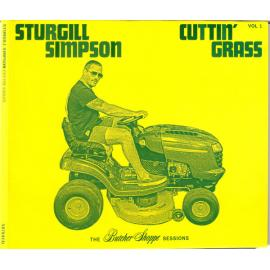 Cuttin' Grass - Vol.1 (The Butcher Shoppe Sessions) - Sturgill Simpson