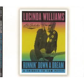 Runnin' Down A Dream: A Tribute To Tom Petty - Lucinda Williams