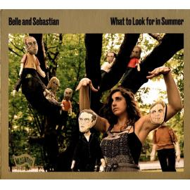 What To Look For In Summer - Belle & Sebastian