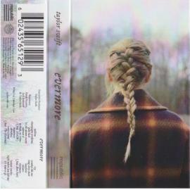 Evermore (audio Cassete)  - Taylor Swift