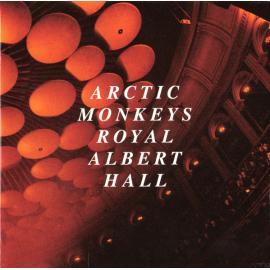 Live At The Royal Albert Hall - Arctic Monkeys