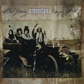 Americana - Neil Young & Crazy Horse