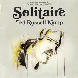 SOLITAIRY - TED RUSSELL KAMP
