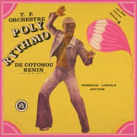 Vol. 4 - Yehouessi Leopold Batteur  - T.P. Orchestre Poly-Rythmo