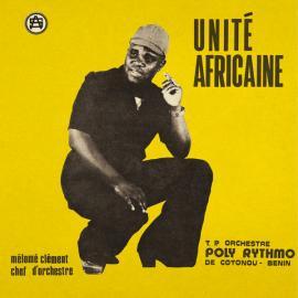 Unité Africaine - T.P. Orchestre Poly-Rythmo