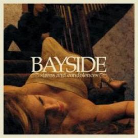 Sirens And Condolences - Bayside